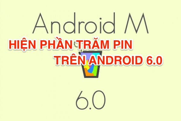 hien phan tram android M