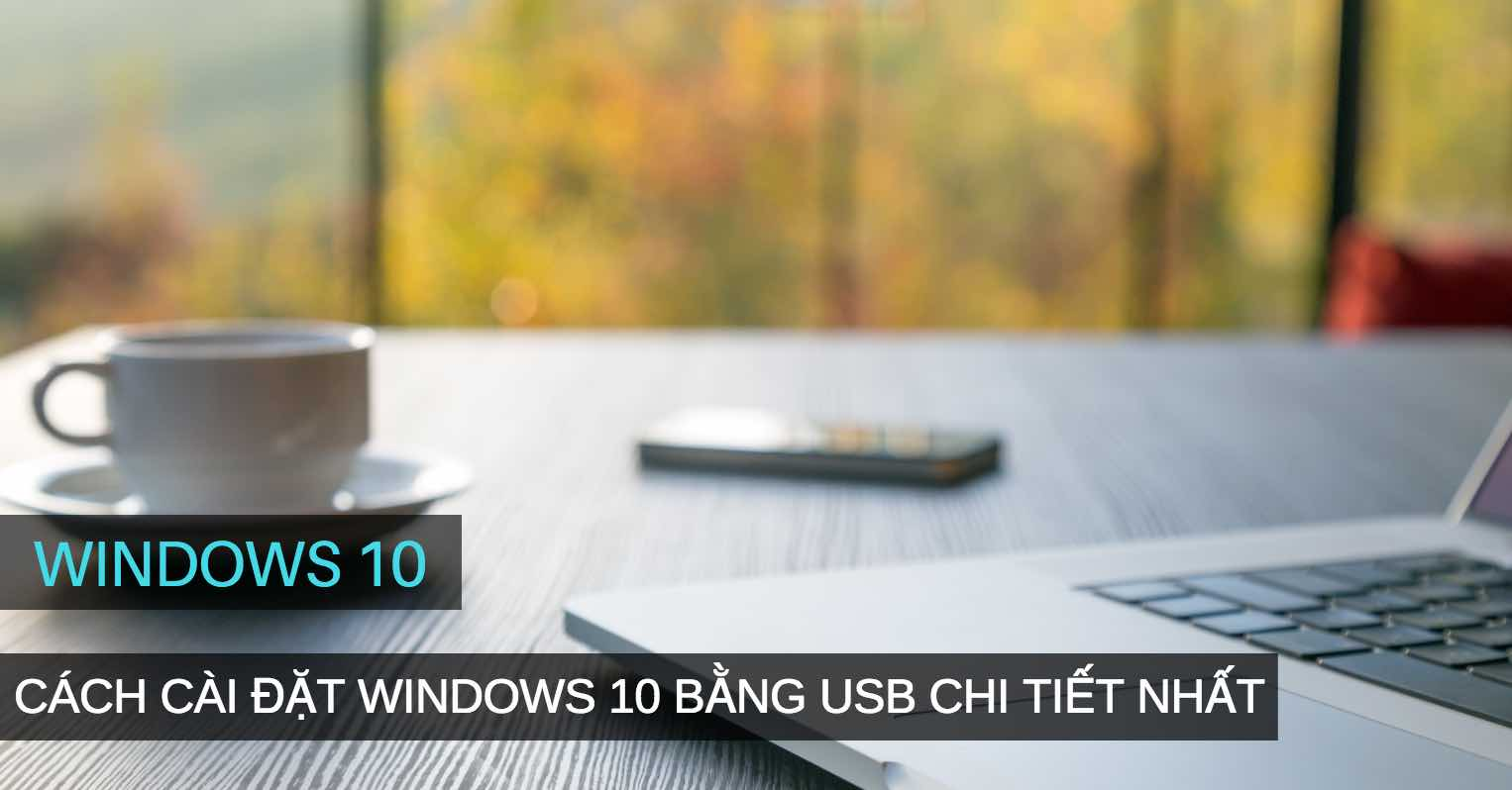 cai dat windows 10 bang usb