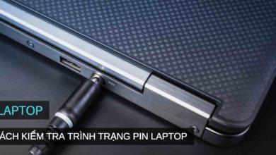 kiem tra pin laptop