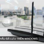 xem mật khẩu Wifi đã kết nối