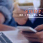 co nen mua hang tren shopee