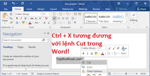 Ctrl + X Lệnh cắt nội dung văn bản được chọn