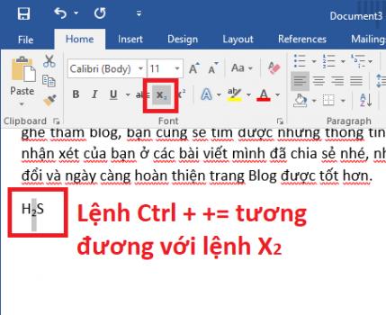 Ctrl + = Tạo số phía dưới, thường được dùng để viết công thức