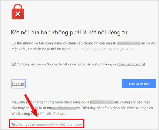 Tiếp tục truy cập trang không an toàn trên Chrome