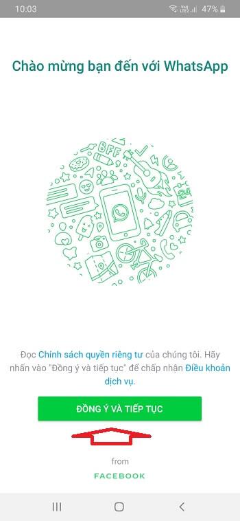 Đồng ý và Tiếp tục để cài đặt Whatsapp