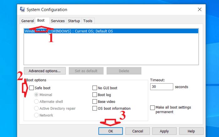 bỏ hộp kiểm Safe Mode trong tab Boot và nhấn OK