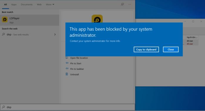bất cứ ai mở ứng dụng bị chặn sẽ thấy thông báo lỗi