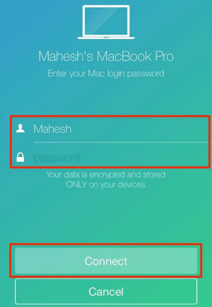 Enter your Mac's username and password on your iPhone