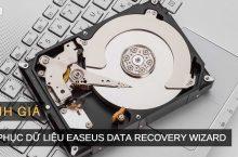 EaseUS Data Recovery Wizard – Phần mềm khôi phục dữ liệu