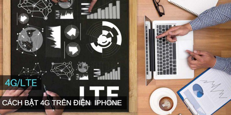 Chi tiết cách bật 4G/LTE trên điện thoại iPhone, iOS