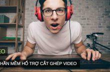 Top 5 phần mềm ghép video, cắt video tốt nhất hiện nay