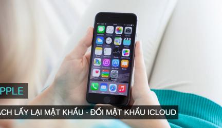 Cách đổi mật khẩu iCloud – Lấy lại mật khẩu Apple ID nhanh