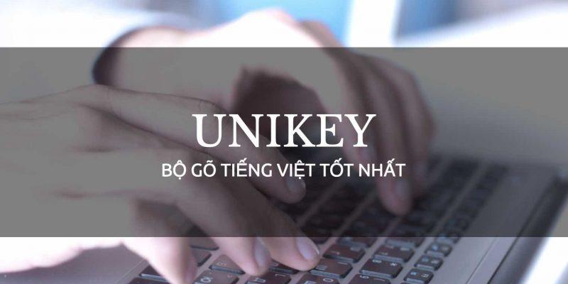 Tải phần mềm gõ tiếng Việt Unikey mới nhất – Download Unikey