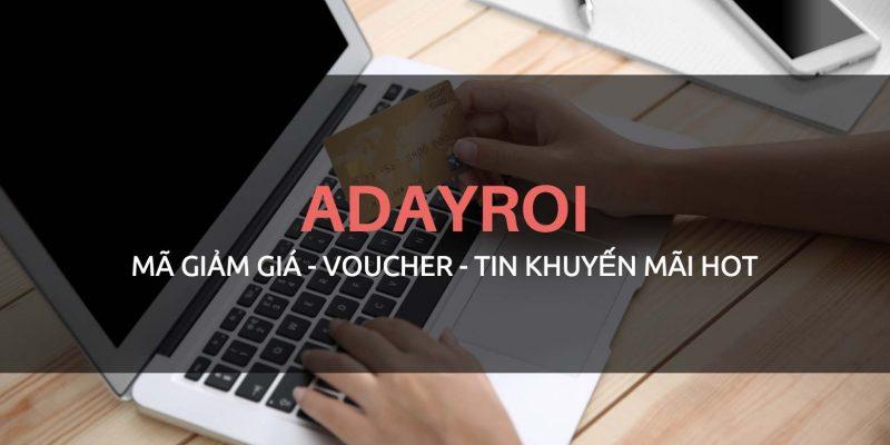 Mã giảm giá Adayroi mới nhất, Voucher, Tin khuyến mãi Hot 2018