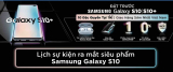 Đặt gạch Samsung Galaxy S10/S10 Plus – Nhận ngay quà tặng hấp dẫn