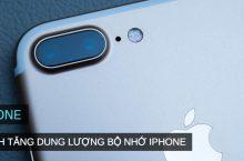Storage Almost Full – Cách tăng dung lượng bộ nhớ iPhone