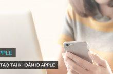 Cách tạo tài khoản ID Apple mới miễn phí để cài ứng dụng iOS