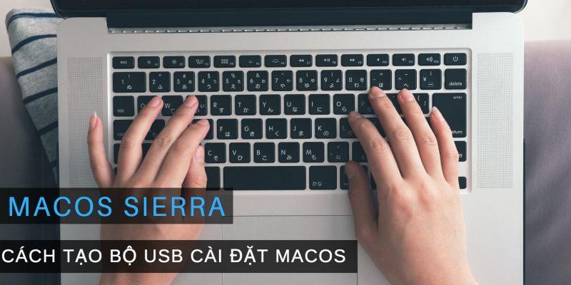 Chi tiết cách tạo bộ cài đặt macOS High Sierra trên Macbook